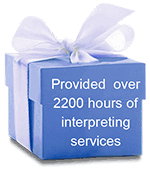 Provided over 2200 hours of interpreting services