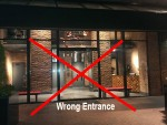 Wrong Entrance